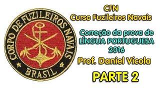 Curso Fuzileiros Navais (CFN) - Correção da prova de LÍNGUA PORTUGUESA de 2016 (PARTE 2)