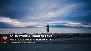 Solid Stone & Jennifer Rene - Heart Call (Monoverse Remix) [Coldharbour Recordings]