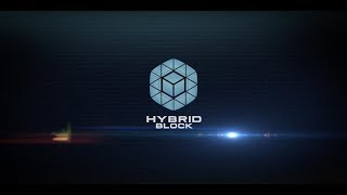 HybridBlock (HYB) Video Intro