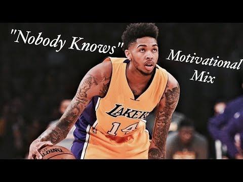 Brandon Ingram - Nobody Knows (Motivational mix)