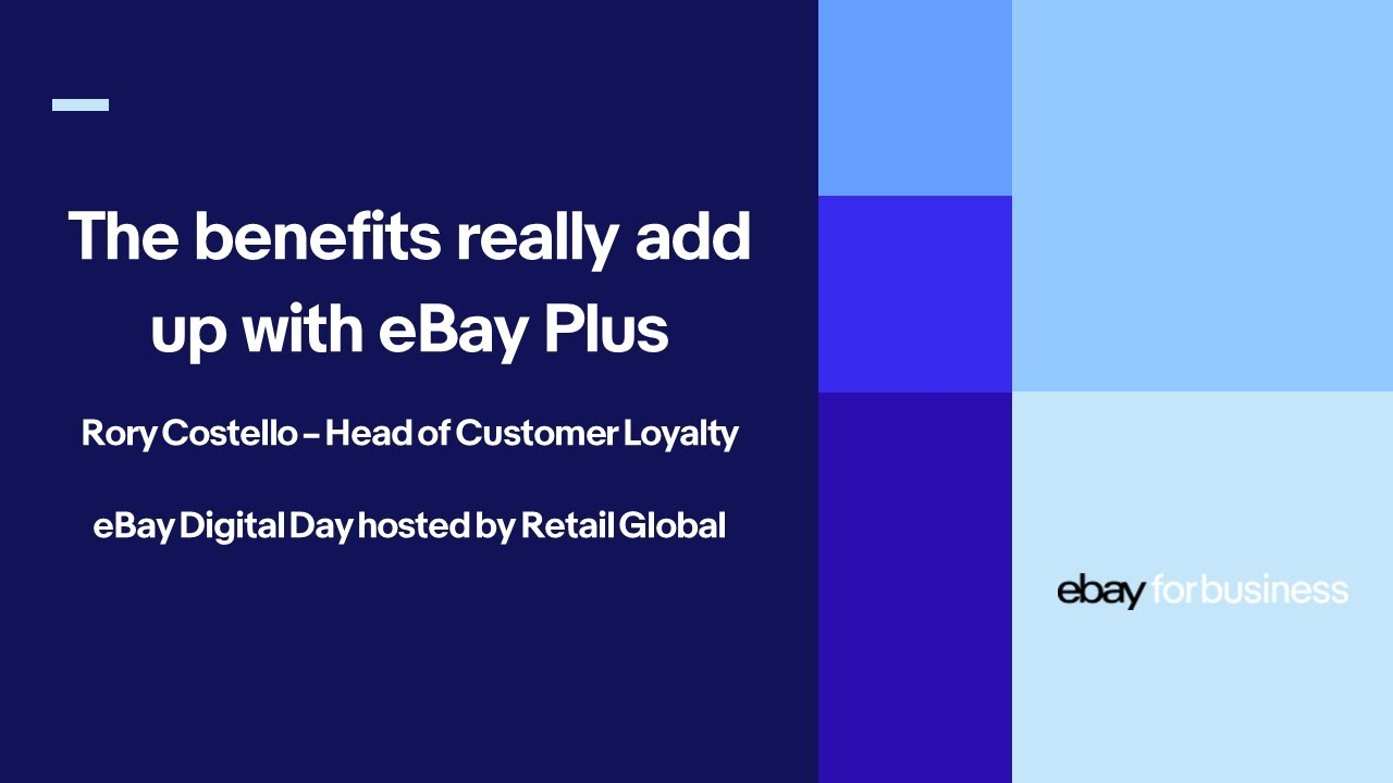 Benefits Of Ebay Plus For Sellers Ebay For Business Youtube