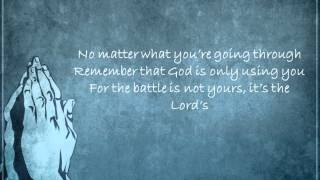 The Battle is Not Yours by Yolanda Adams (Lyrics)
