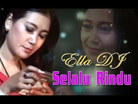 ELLA DJ Selalu Rindu - OM Amazone