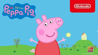 My Friend Peppa Pig - Launch Trailer - Nintendo Switch