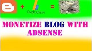 monetize blog 2019 | How to apply google AdSense for earn money |