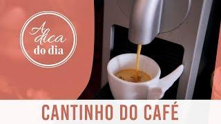 CANTINHO DO CAFE SEM SEGREDOS: COMO FAZER  A DICA DO DIA COM FLÁVIA FERRARI