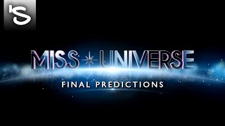 Miss Universe 2018 - Final Predictions