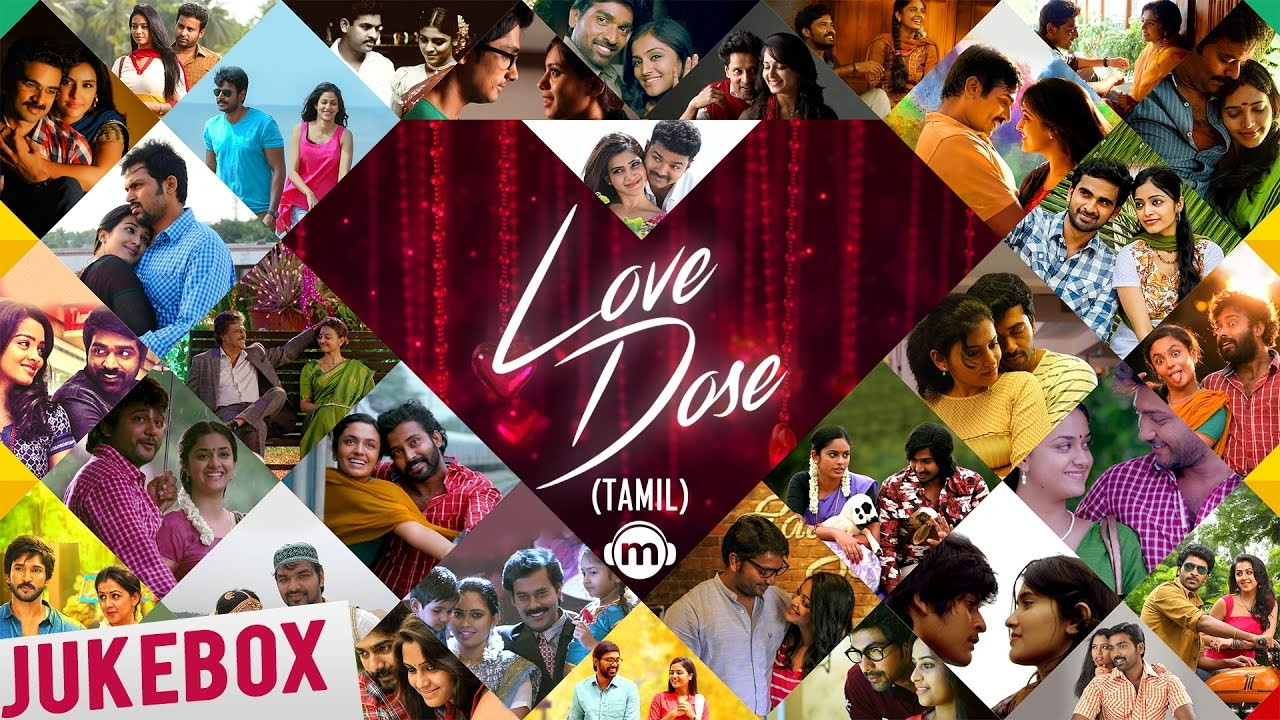 ❤️ Love Dose | Tamil Audio Jukebox