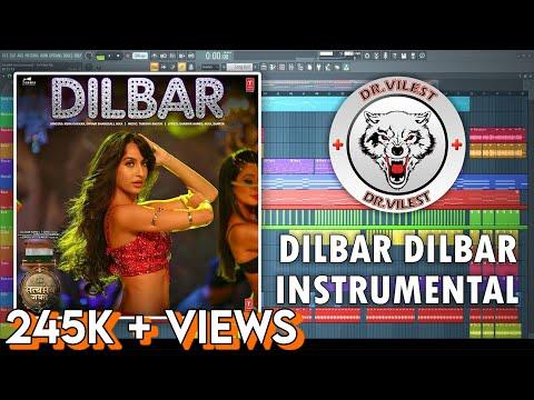 DILBAR (Instrumental)   Satyameva Jayate   Tanishk Bagchi   Neha Kakkar, Dhvani, Ikka   Dr