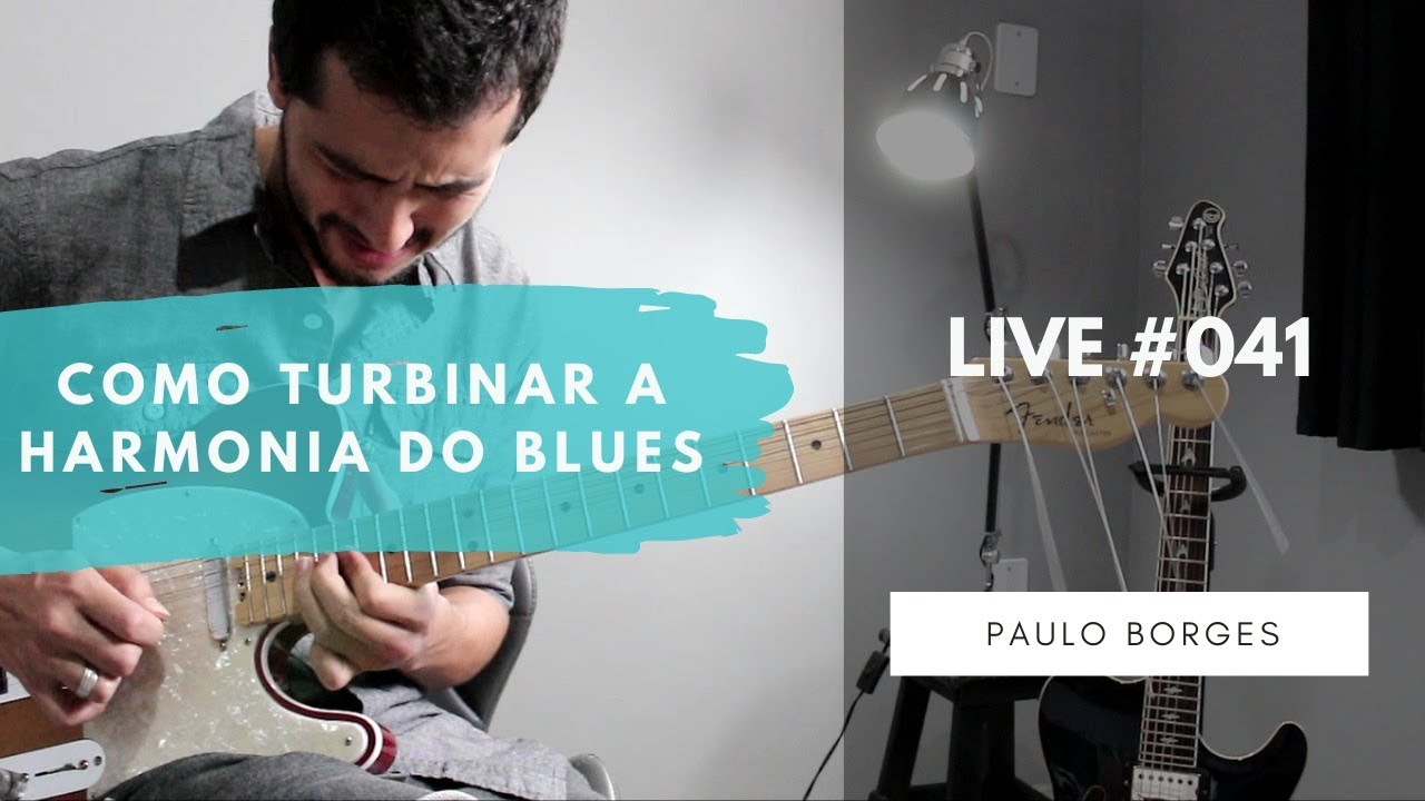 LIVE #041 - COMO TURBINAR A HARMONIA DO BLUES