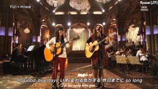 [JTF] [viet sub] YUI x miwa _ Good-bye days 2012.12.05