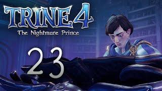Trine 4: The Nightmare Prince - Кооперативное прохождение игры - Шёлковая роща ч.1 [#23]   PC
