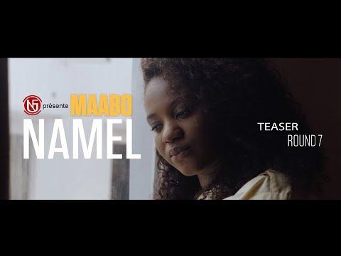 MAABO - Namel (Round 7) : le teaser
