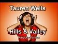 Tauren Wells Hills And Valley BackDrop Karaoke Version mp3