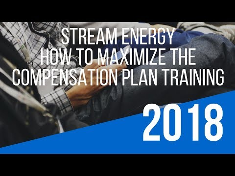 """Stream Energy Opportunity Training – How To Maximize the """"Stream Energy Compensation Plan"""""""