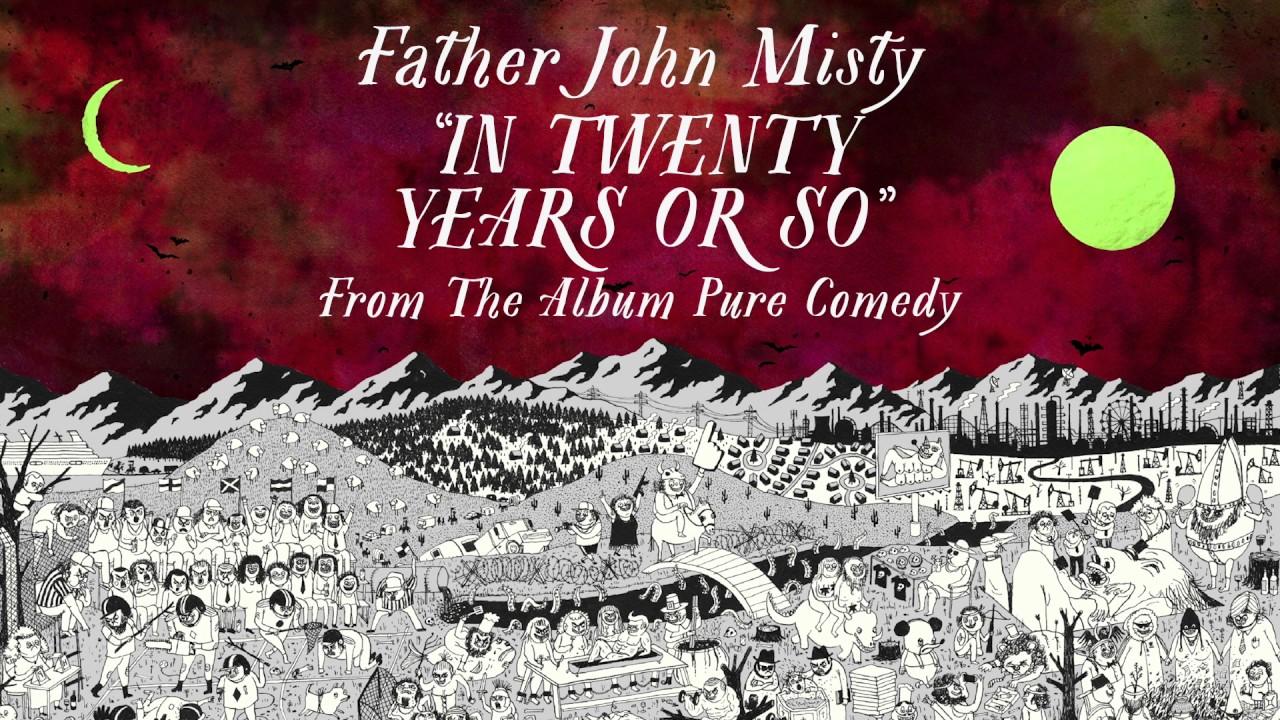 father-john-misty-in-twenty-years-or-so-sub-pop