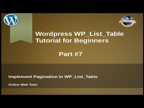 Concept of WP_List_Table in wordpress for beginners from scratch -  Pagination in WP_List_Table