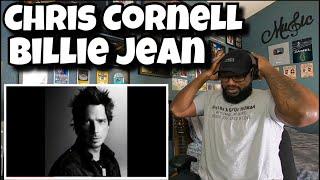 Chris Cornell - Billie Jean   REACTION