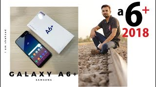 SAMSUNG GALAXY A6 PLUS UNBOXING & REVIEW