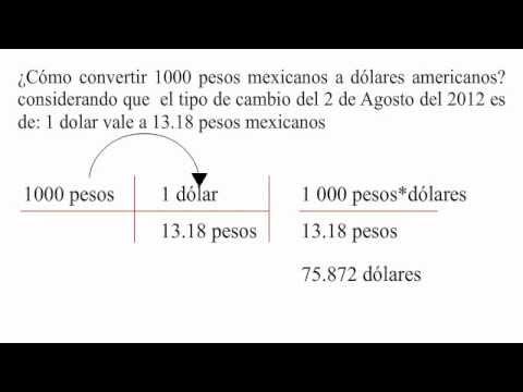Cómo Convertir Pesos Mexicanos A Dólares Americanos You