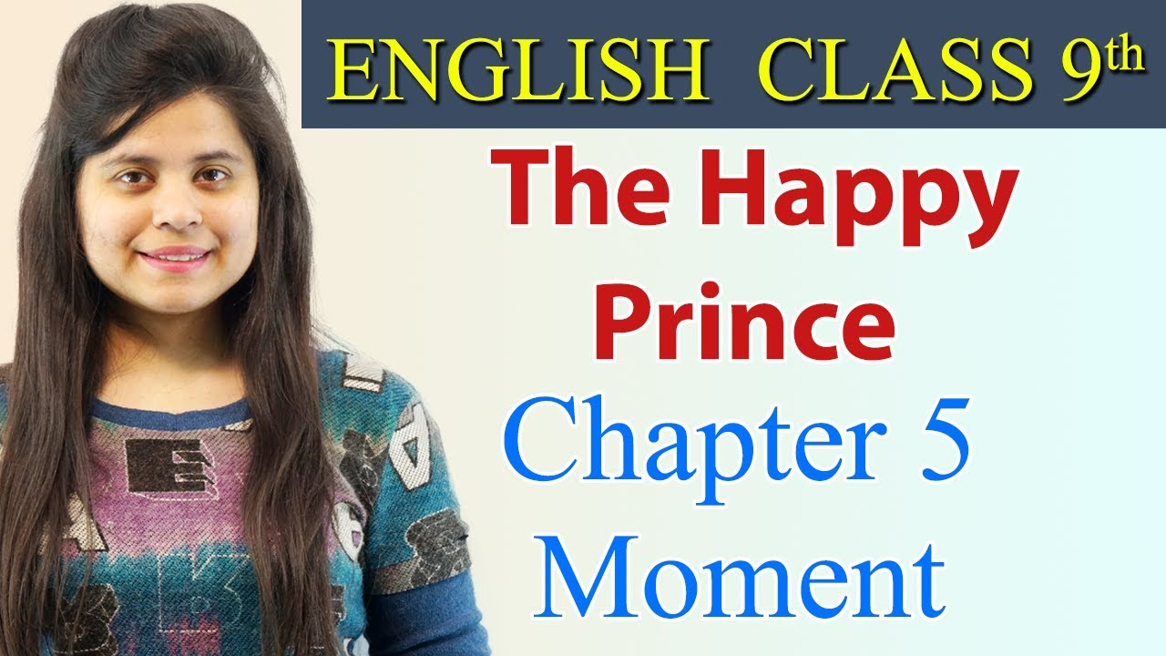 Download The Happy Prince (हिन्दी में) Class 9 - English  | Moment Chapter 5 Explanation