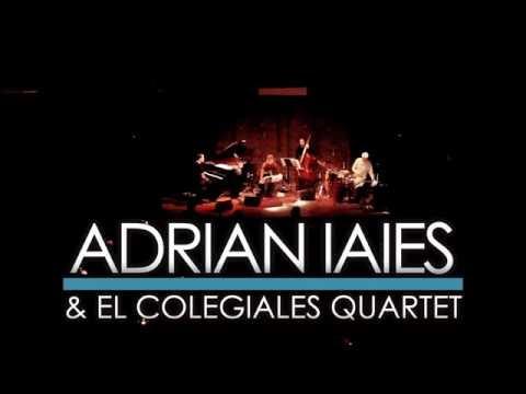 ADRIAN IAIES @ El Colegiales Quartet - Vida mia  (Hnos Fresedo)