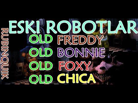 Türkçe - Five Nights at Freddy's 2 - Old (Eski) Robotlar ! (Freddy-Chica-Bonnie-Foxy) - #RubinQuik