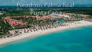 PARADISUS PALMA REAL Пунта Кана 5* Доминикана - PARADISUS PALMA REAL GOLF & SPA RESORT 5  Punta Cana / Видео