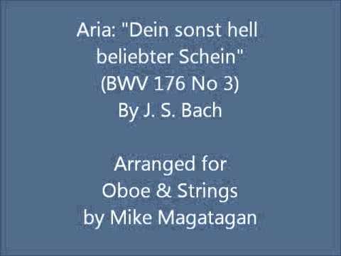 """Aria: """"Dein sonst hell beliebter Schein"""" (BWV 176 No 3) for Oboe & Strings"""
