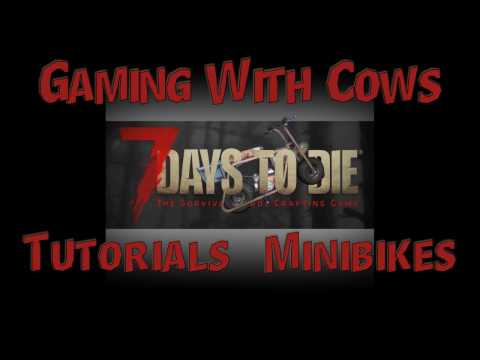 7 Days to Die - Tutorials - How to make a Minibike