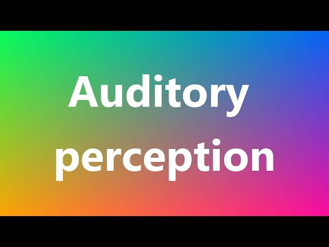 Auditory perception - Medical Meaning