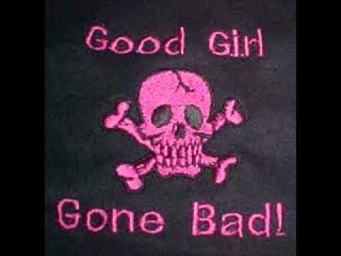 Good Girl Gone Bad - YouTube