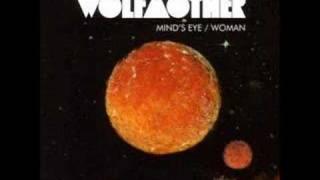 Wolfmother Minds Eye