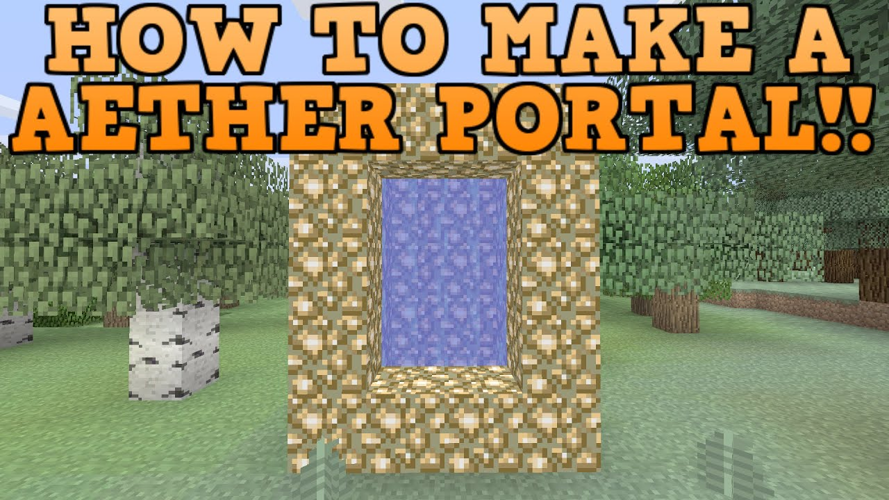 Minecraft Xbox ONE PS4 Amp Wii U How To Make A Aether Portal