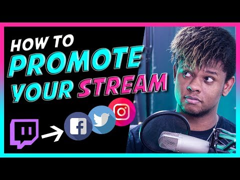 How To Promote Your Live Stream - Twitch Mixer Youtube Gaming (2019)
