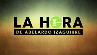 """""""Alguien podría actuar"""" en La Hora de Abelardo Izaguirre Lunes 19 Feb/18 thumbnail"""