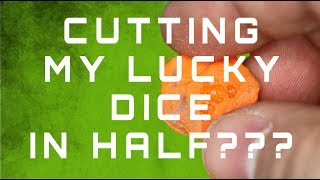 How to test dice! (Cutting my lucky dice in half)