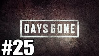 Days Gone gameplay #25 ela mudou (PT-BR)