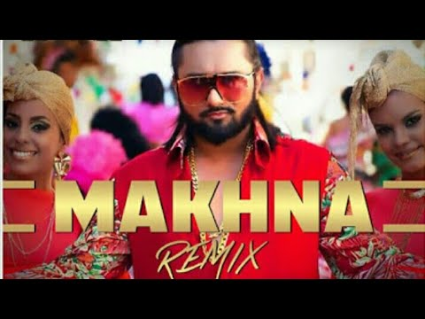 Yo Yo Honey Singh | Makhna - Party Song || Neha Kakkar || Dj Remix|| xtra Bass sound production..