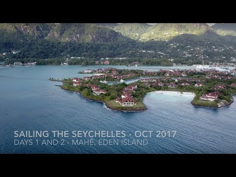 Sailing the Seychelles - days 1 and 2