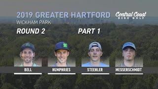 2019 Greater Hartford Disc Golf Open - Round 2 Part 1 - Bell, Humphries, Steehler, Messerschmidt