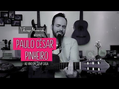 Thiago Miranda interpreta PAULO CÉSAR PINHEIRO Ao vivo em SUA casa #FiqueEmCasa #LiveDoMiranda