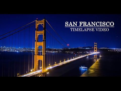 San Francisco 2016 - Timelapse - 2K Video