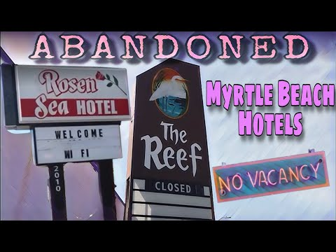 Abandoned Myrtle Beach Hotels On Ocean Boulevard - Myrtle Beach, SC