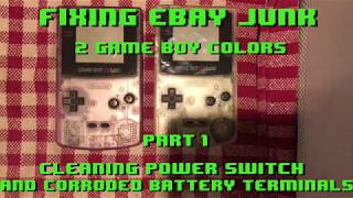 Fixing eBay Junk - 2 Game Boy Color  - Part 1 No Power Issue