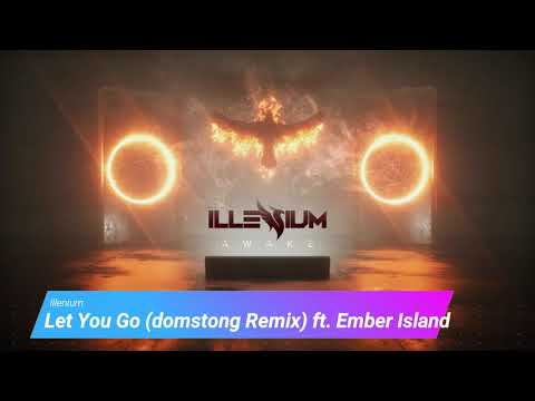 Illenium - Let You Go (domstong Remix) ft. Ember Island