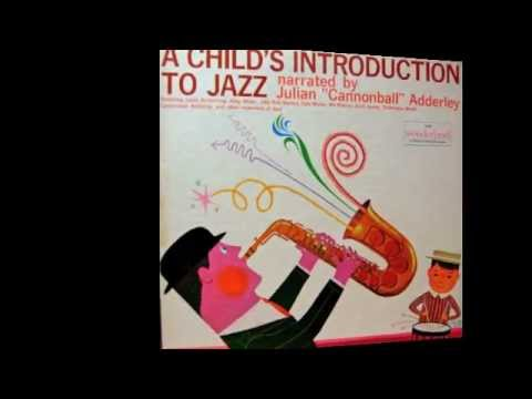 A Child's Introduction to Jazz by Cannonball Adderley