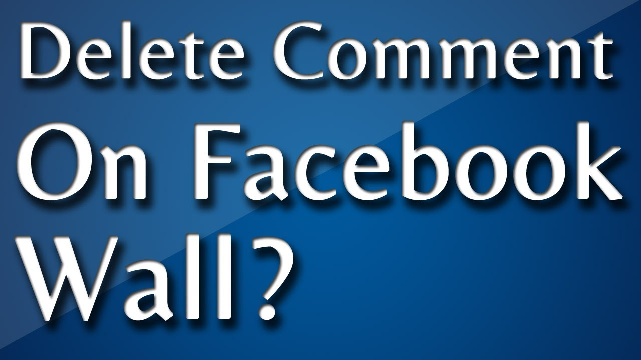 How To Delete Ament From Your Facebook Wall