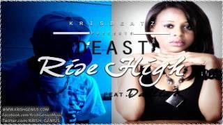 D-east Ft. Dahlia - Rise High [Jan 2012]