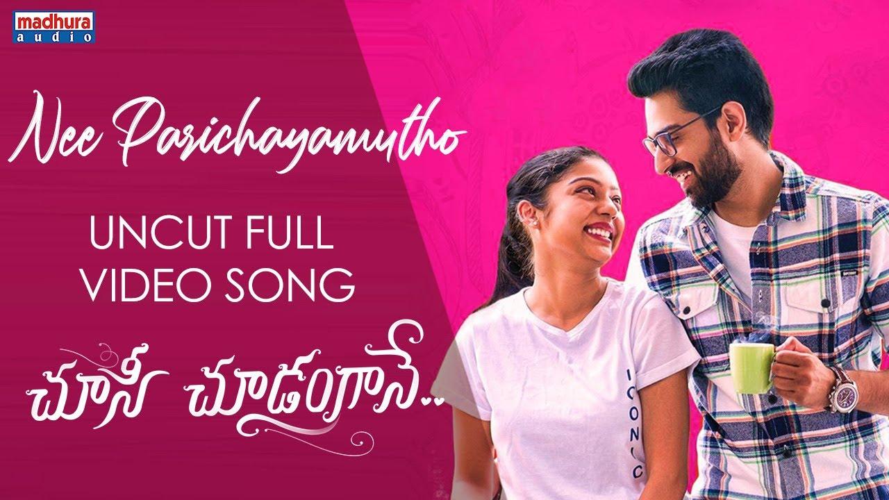Nee Parichayamutho Uncut Full Video | Choosi Choodangaane | Sid Sriram | Gopi Sundar | Madhura Audio